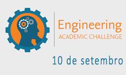 Engineering Academic Challenge || de 10 de outubro a 13 de novembro